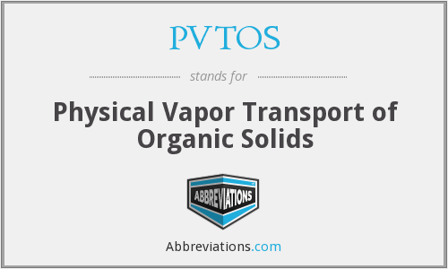 What does PVTOS stand for?