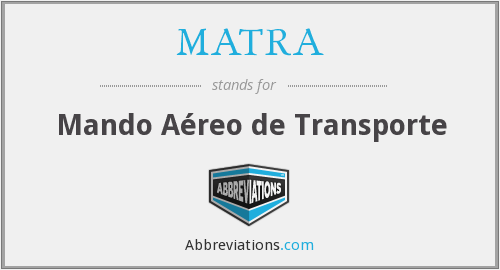 What does MATRA stand for?