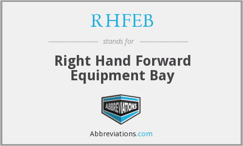 What does RHFEB stand for?