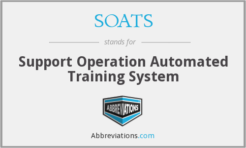 What does SOATS stand for?