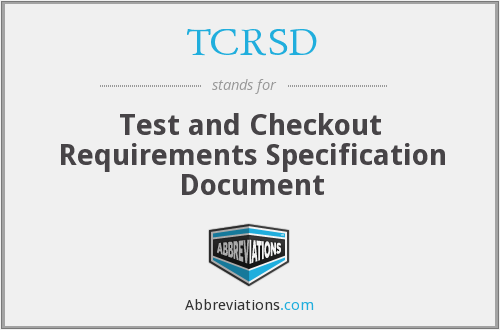 What does TCRSD stand for?