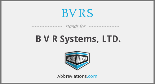 What does BVRS stand for?