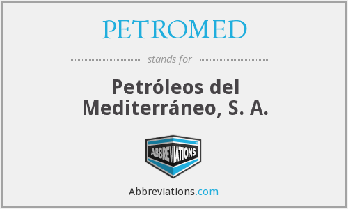 What does PETROMED stand for?