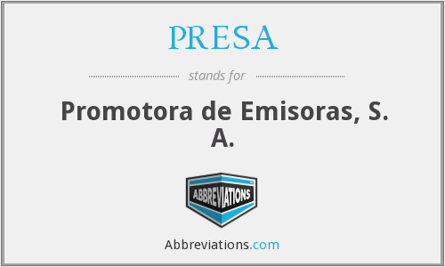 What does PRESA stand for?
