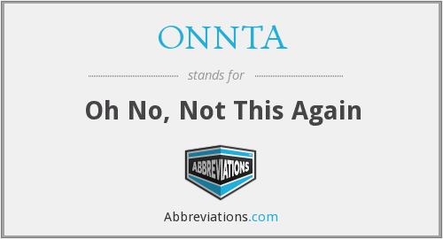 What does ONNTA stand for?