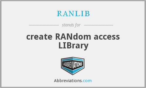 What does RANLIB stand for?