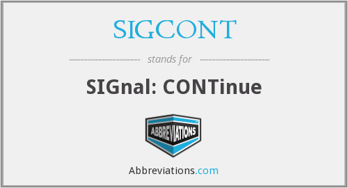 What does SIGCONT stand for?