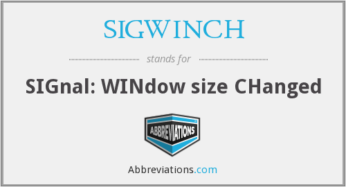 What does SIGWINCH stand for?