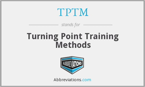 What does TPTM stand for?