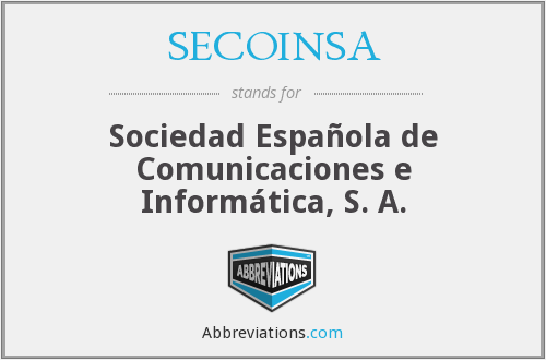 What does SECOINSA stand for?