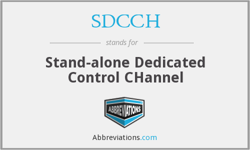 What does SDCCH stand for?