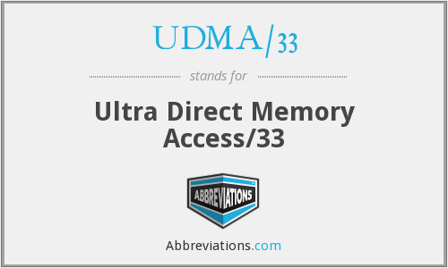 What does UDMA/33 stand for?