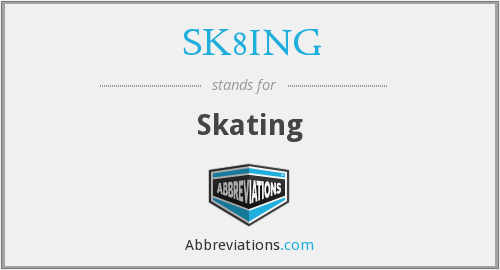 What does SK8ING stand for?