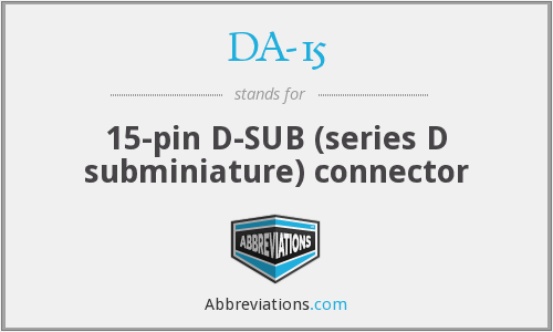 What does DA-15 stand for?