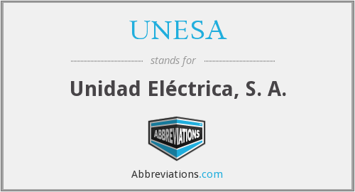 What does UNESA stand for?