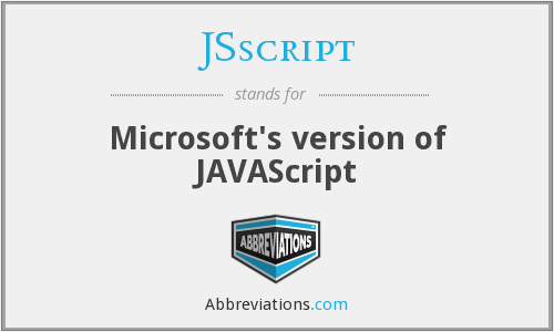 What does JSSCRIPT stand for?