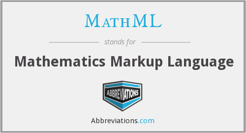 What does MATHML stand for?