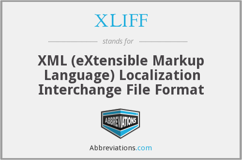 What does XLIFF stand for?