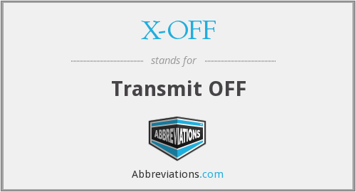 What does X-OFF stand for?