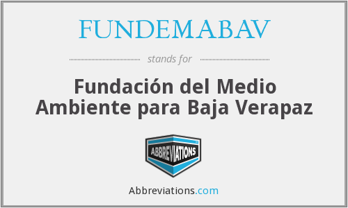What does FUNDEMABAV stand for?