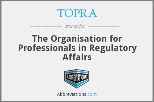 What does TOPRA stand for?