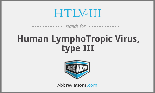 What does HTLV-III stand for?