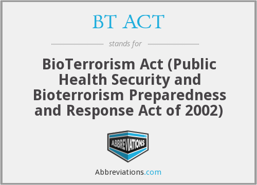 What does BT ACT stand for?