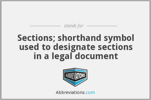 What Is The Abbreviation For Sections Shorthand Symbol Used To