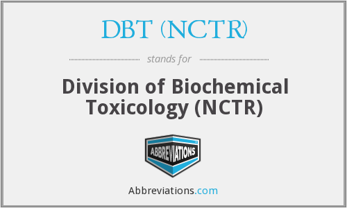 What does DBT (NCTR) stand for?
