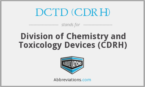 What does DCTD (CDRH) stand for?