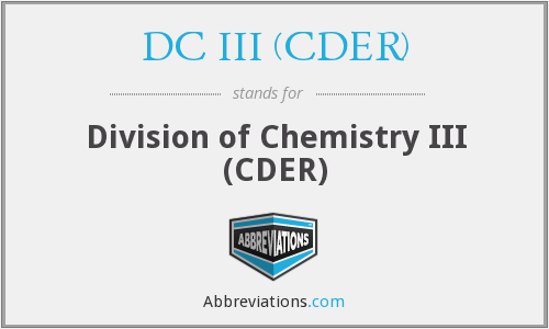What does DC III (CDER) stand for?