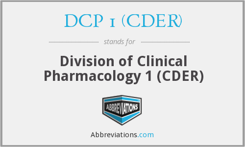 What does DCP 1 (CDER) stand for?