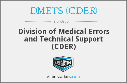 What does DMETS (CDER) stand for?