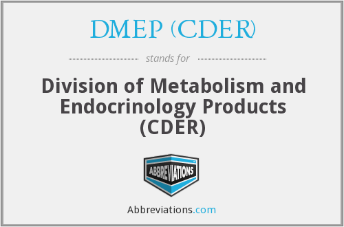 What does DMEP (CDER) stand for?