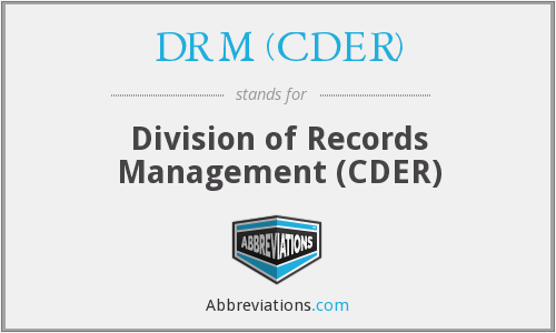 What does DRM (CDER) stand for?