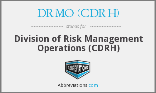 What does DRMO (CDRH) stand for?