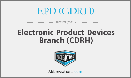What does EPD (CDRH) stand for?