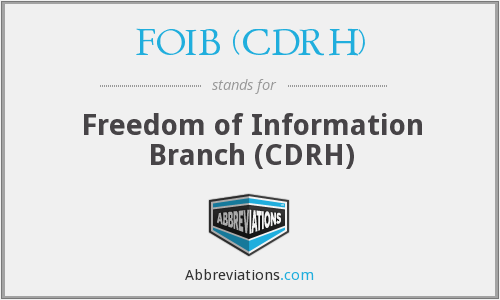 What does FOIB (CDRH) stand for?