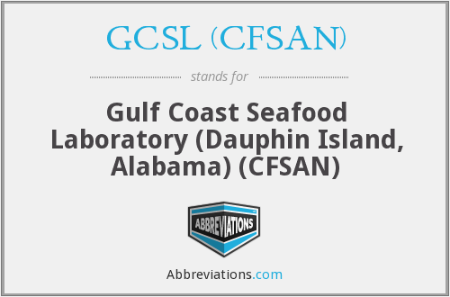 What does GCSL (CFSAN) stand for?