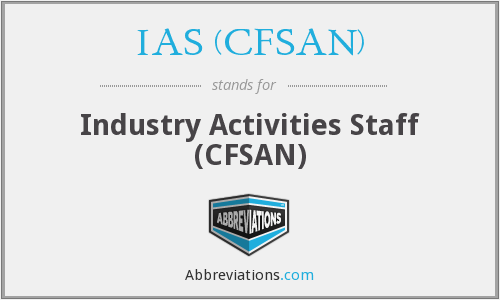 What does IAS (CFSAN) stand for?