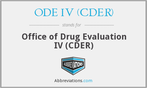 What does ODE IV (CDER) stand for?