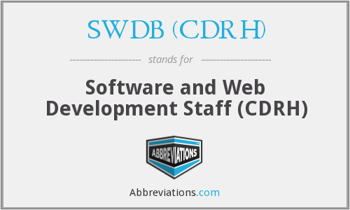 What does SWDB (CDRH) stand for?