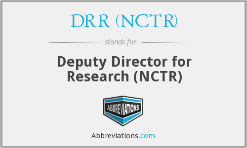 What does DRR (NCTR) stand for?