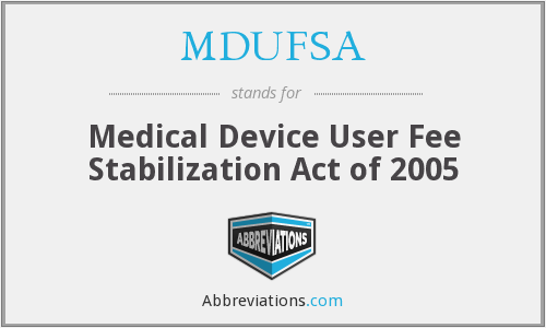 What does MDUFSA stand for?