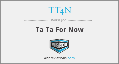 What does TT4N stand for?