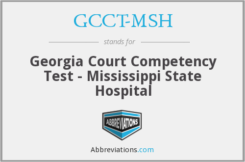 What does GCCT-MSH stand for?