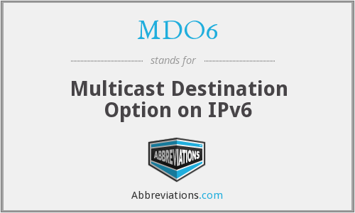 What does MDO6 stand for?
