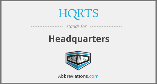 What does HQRTS stand for?