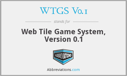 What does WTGS V0.1 stand for?