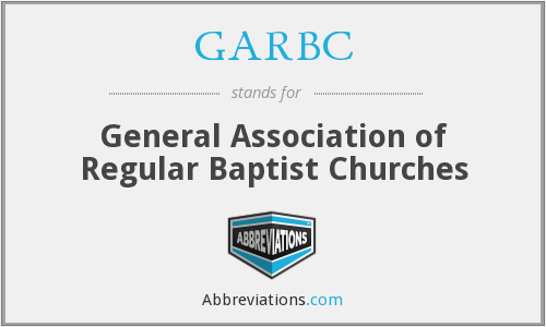 What does GARBC stand for?